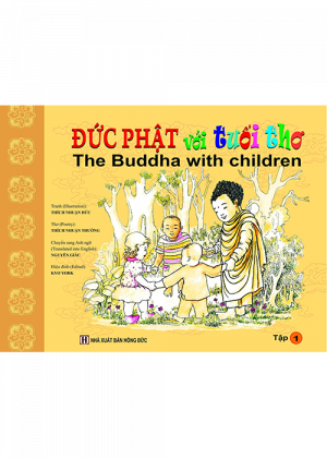 Đức Phật Với Tuổi Thơ – Tập 1