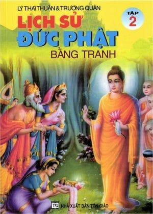 Lịch Sử Đức Phật Bằng Tranh – Tập 2